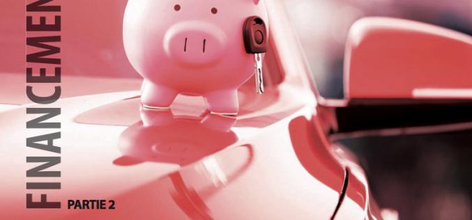 Ce que vous avez toujours voulu savoir sur le financement automobile, Partie 2