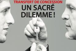 Dossier: vendre ou transférer sa concession