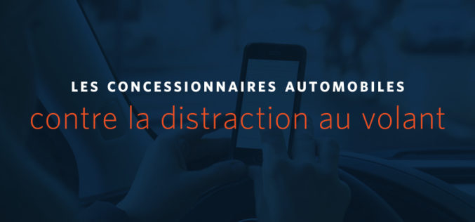 Contre la distraction au volant : Une campagne record en 2018