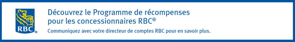 Programme de récompense RBC pour les concessionnaires