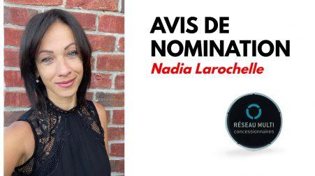 Nadia Larochelle, Réseau Multiconcessionnaires